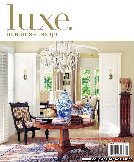 LUXE Interiors + Design - National Edition Spring 2011