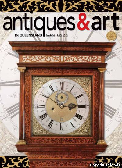 Antiques & Art in Queensland - March-July 2012